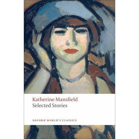 Selected Stories - (Oxford World's Classics (Paperback)) by  Katherine Mansfield (Paperback) - image 1 of 1