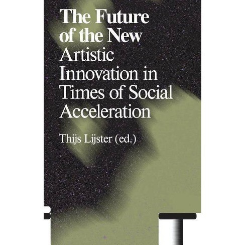 The Future of the New - (Paperback) - image 1 of 1