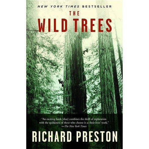 The Wild Trees - by  Richard Preston (Paperback) - image 1 of 1