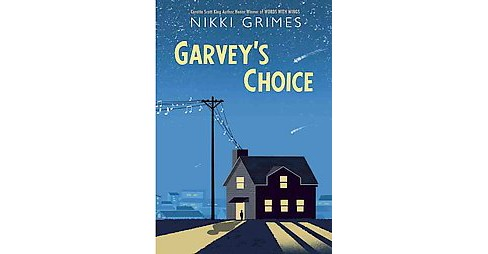 Garvey's Choice (Hardcover) (Nikki Grimes) - image 1 of 1