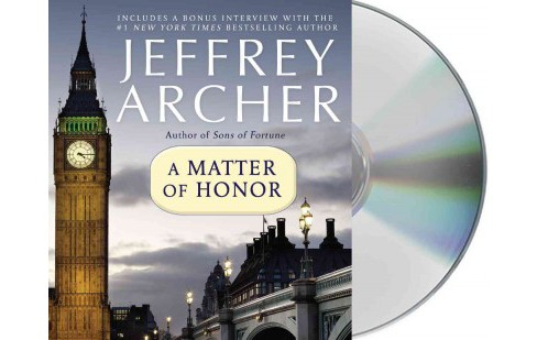 Matter of Honor (Unabridged) (CD/Spoken Word) (Jeffrey Archer) - image 1 of 1
