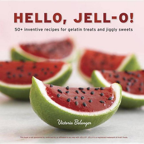 Hello, Jell-O! - by  Victoria Belanger (Hardcover) - image 1 of 1