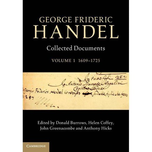 George Frideric Handel - (Collected Documents of George Frideric Handel) (Hardcover) - image 1 of 1