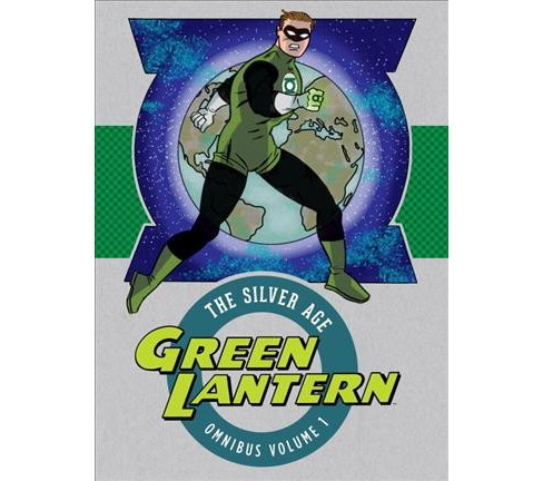 Green Lantern the Silver Age Omnibus 1 (Hardcover) (John Broome & Gardner F. Fox) - image 1 of 1