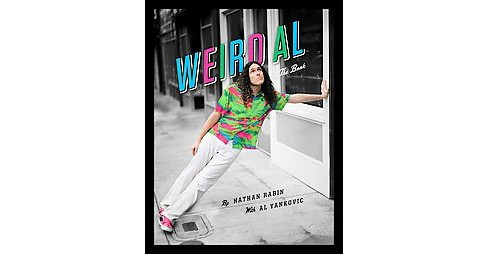 Weird Al : The Book (Hardcover) (Nathan Rabin) - image 1 of 1