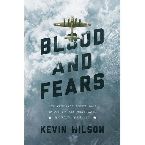 Blood and Fears - by  Kevin Wilson (Paperback) - image 1 of 1