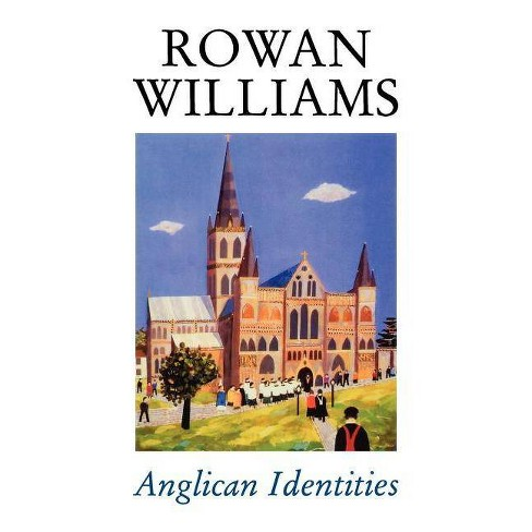 Anglican Identities - by  Rowan Williams (Paperback) - image 1 of 1