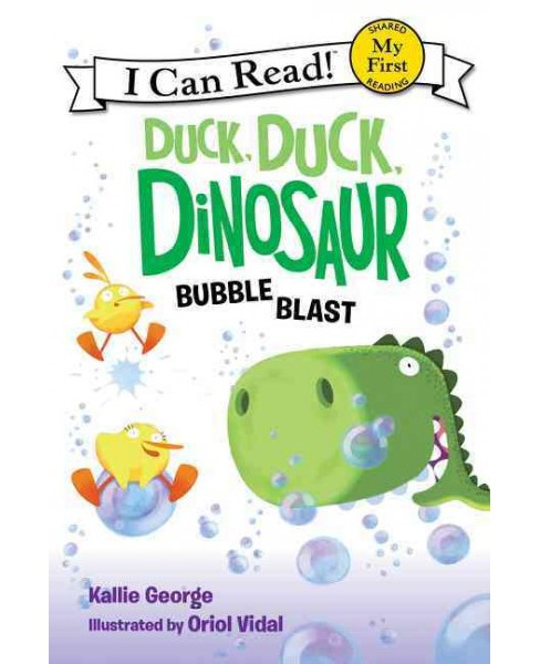 Bubble Blast -  (My First I Can Read) by Kallie George (School And Library) - image 1 of 1