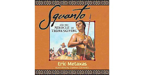 Squanto and the Miracle of Thanksgiving (Reprint) (Paperback) - image 1 of 1