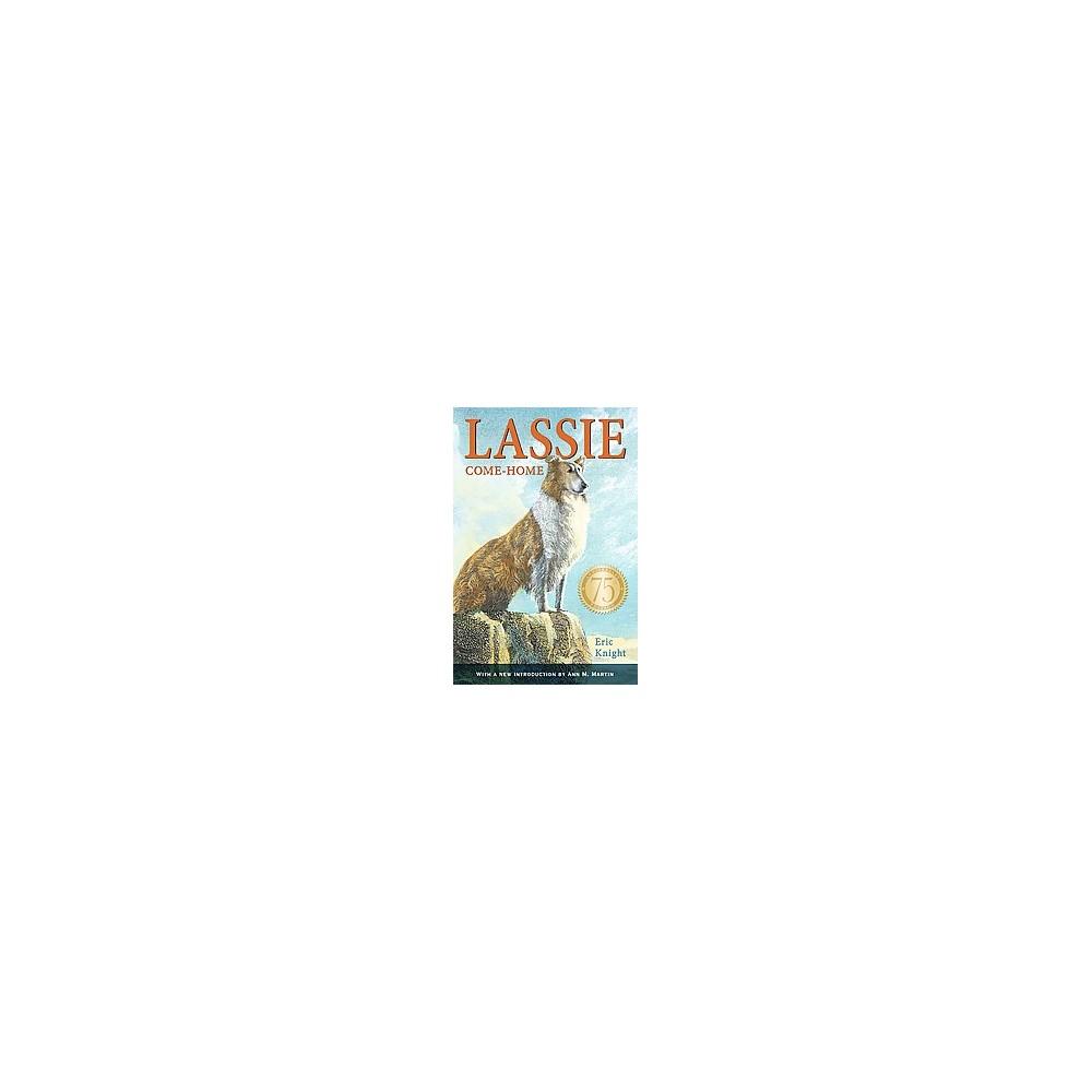 Lassie Come-Home (Anniversary) (Paperback) (Eric Knight)