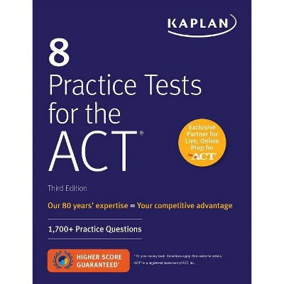 8 Practice Tests for the ACT - (Kaplan Test Prep) 3rd Edition (Paperback)