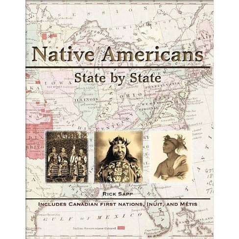 Native Americans State by State - by  Rick Sapp (Hardcover) - image 1 of 1