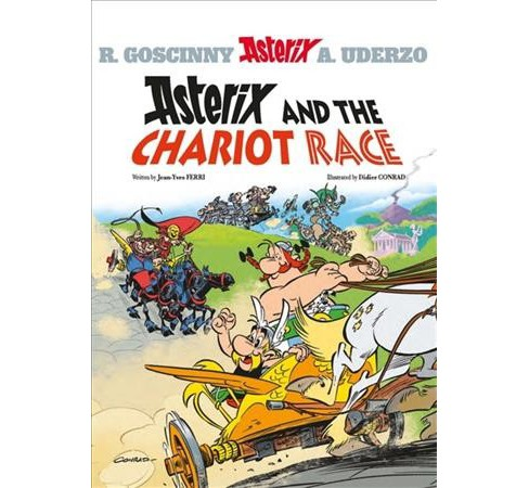 Asterix 37 : Asterix and the Chariot Race -  (Asterix) by Jean-yves Ferri (Hardcover) - image 1 of 1