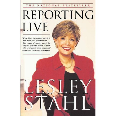 Reporting Live - by  Lesley Stahl (Paperback) - image 1 of 1