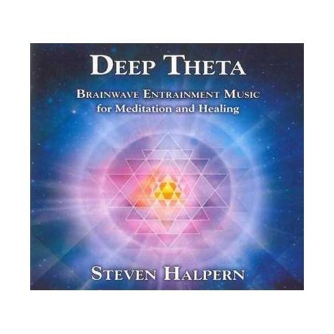 Steven Halpern - Deep Theta: Brainwave Entrainment Music for Meditation and Healing (CD) - image 1 of 1