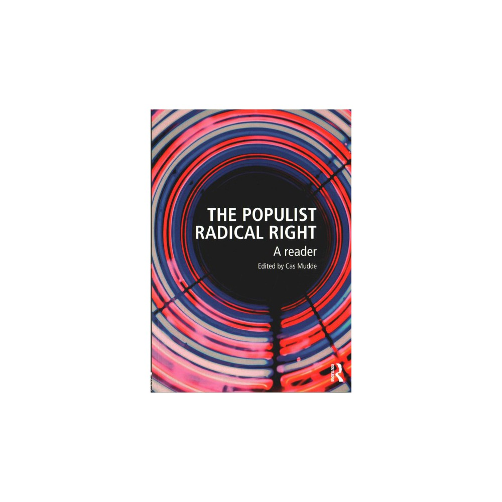 Populist Radical Right : A Reader (Paperback)