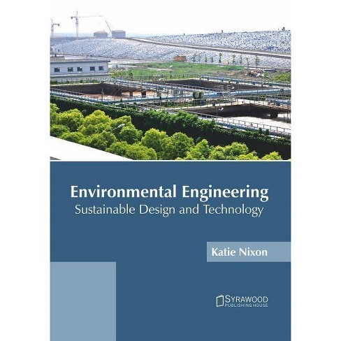 Environmental Engineering: Sustainable Design and Technology - (Hardcover) - image 1 of 1