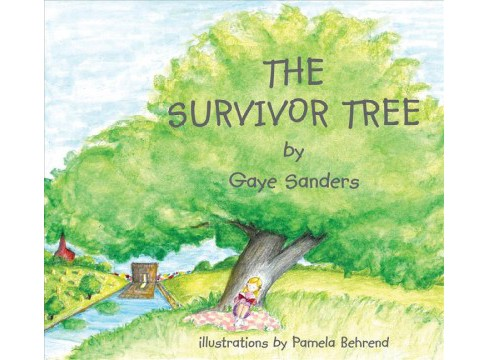Survivor Tree (Hardcover) (Gaye Sanders) - image 1 of 1