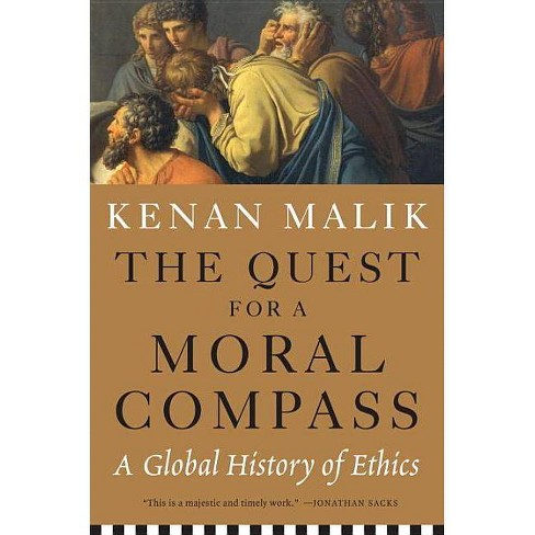 The Quest for a Moral Compass - by  Kenan Malik (Paperback) - image 1 of 1