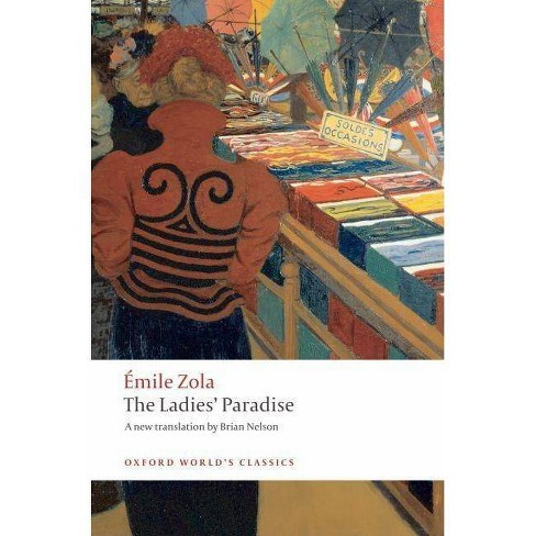 The Ladies' Paradise - (Oxford World's Classics (Paperback)) by  Emile Zola (Paperback) - image 1 of 1