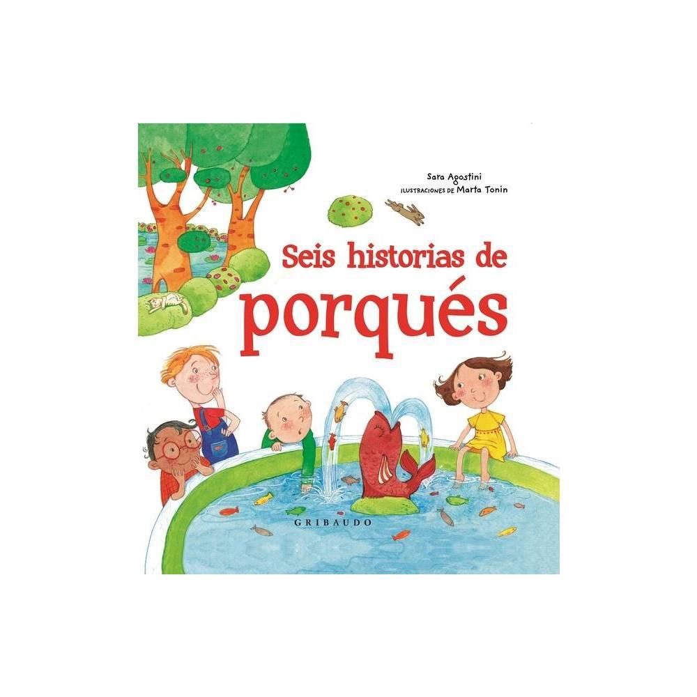 Seis Historias De Porques By Sara Agostini Hardcover