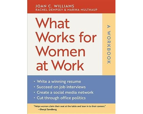What Works for Women at Work : Four Patterns Working Women Need to Know -  Workbook (Paperback) - image 1 of 1