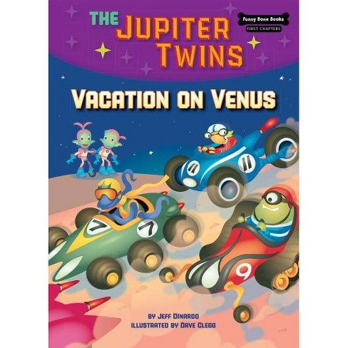Vacation on Venus (Book 6) - (Funny Bone Books (TM) First Chapters -- The Jupiter Twins) (Hardcover) - image 1 of 1