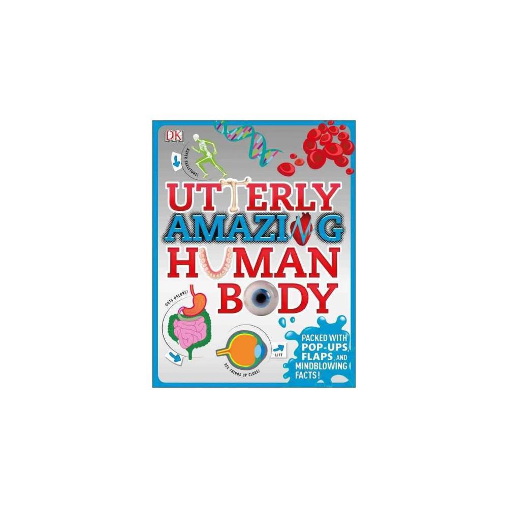Utterly Amazing Human Body (Hardcover)