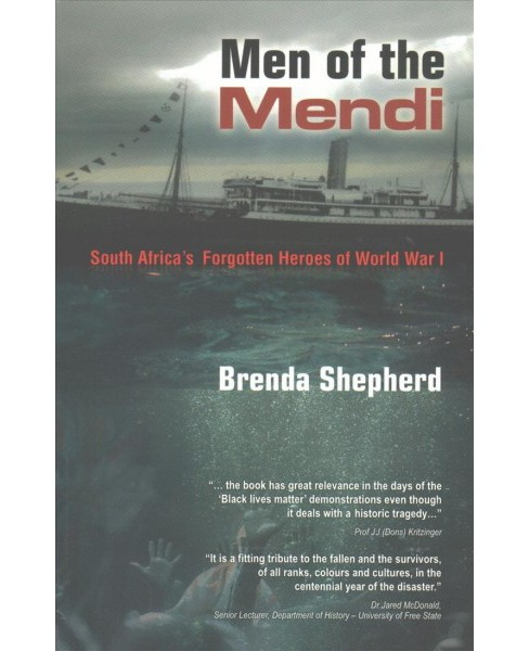 Men of the Mendi : South Africa's Forgotten Heroes of World War I (Paperback) (B. G. Shepherd) - image 1 of 1