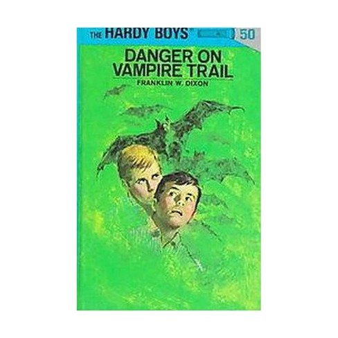 Hardy Boys 50: Danger on Vampire Trail - by  Franklin W Dixon (Hardcover) - image 1 of 1