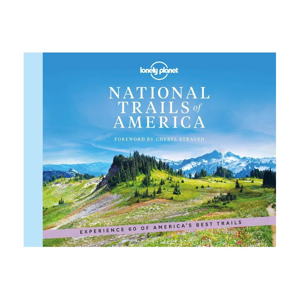 National Trails Of America Lonely Planet By Lonely Planet Hardcover