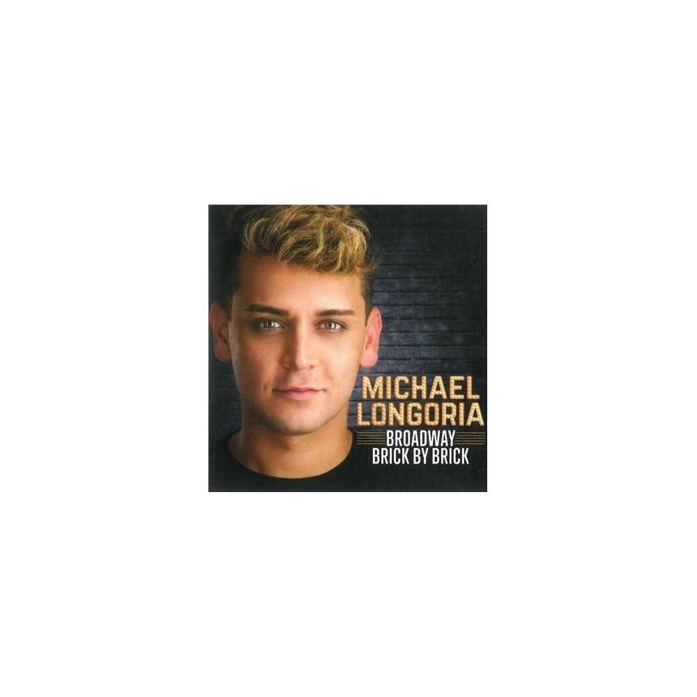 Michael Longoria Broadway Brick By Brick Cd