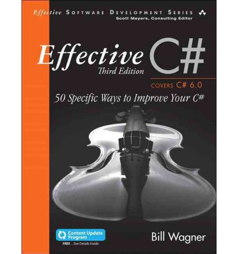 Effective C# : 50 Specific Ways to Improve Your C# (Paperback) (Bill Wagner) - image 1 of 1