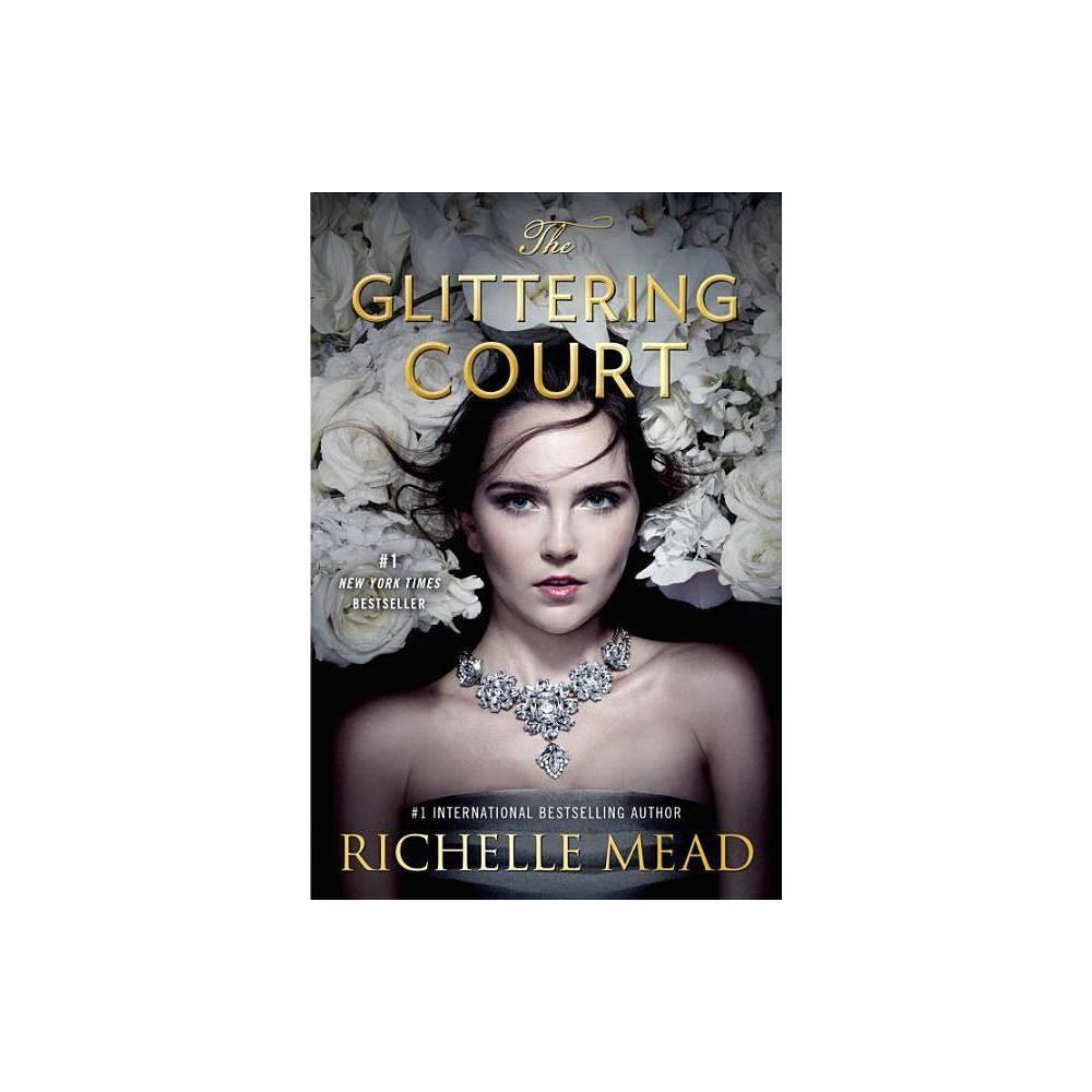 Glittering Court Reprint Paperback Richelle Mead
