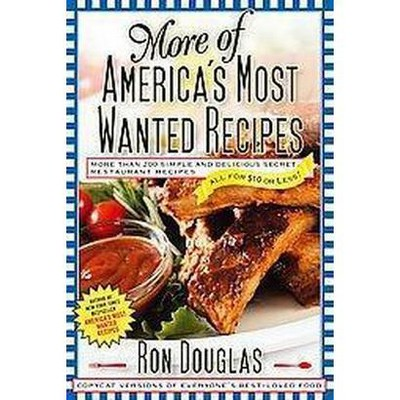 More of America's Most Wanted Recipes (Paperback)by Ron Douglas