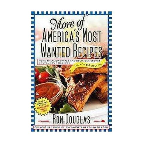 More of America's Most Wanted Recipes (Paperback) by Ron Douglas - image 1 of 1