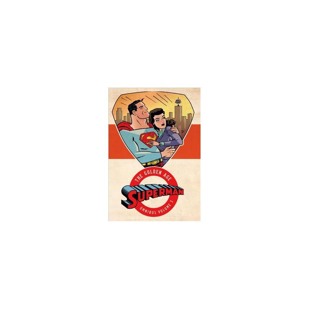 Superman the Golden Age Omnibus 3 (Hardcover) (Jerry Siegel)