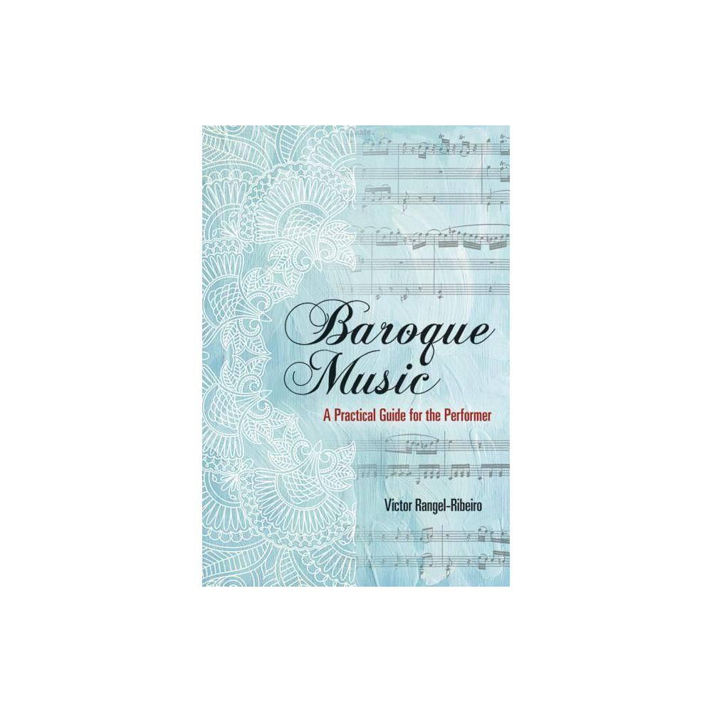 Baroque Music By Victor Rangel Ribeiro Paperback