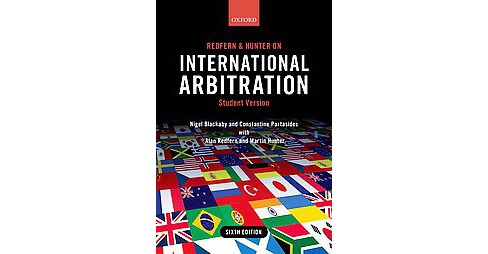 Redfern and Hunter on International Arbitration (Student) (Paperback) (Nigel Blackaby & Constantine - image 1 of 1