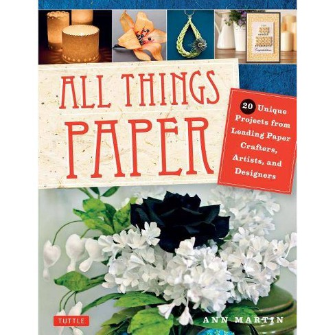 All Things Paper - by  Ann Martin (Paperback) - image 1 of 1