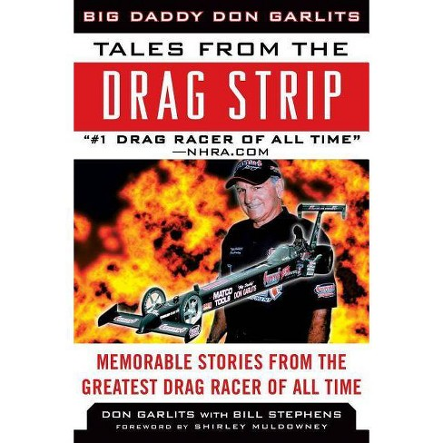 Tales from the Drag Strip - (Tales from the Team) by  Don Garlits (Hardcover) - image 1 of 1