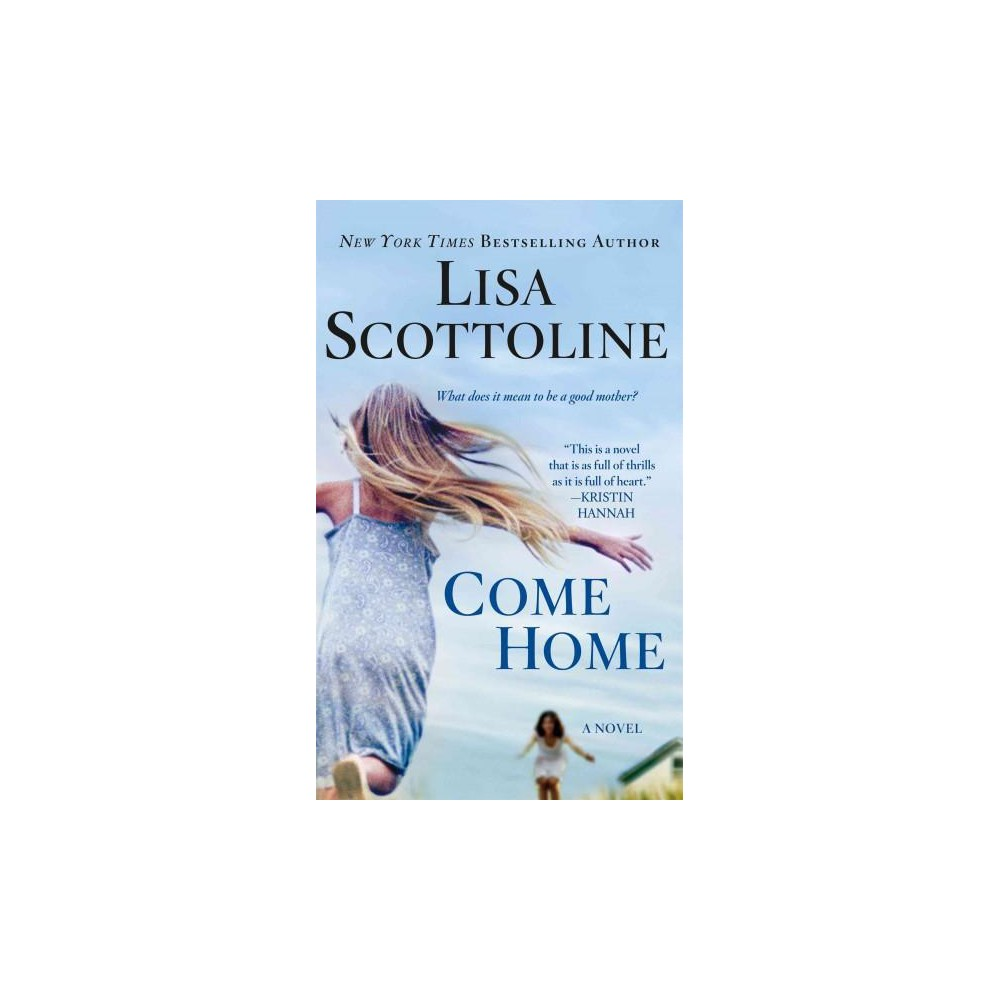 Come Home (Reissue) (Paperback) (Lisa Scottoline)