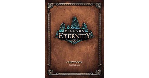 Pillars of Eternity Guidebook (Vol 1) (Hardcover) - image 1 of 1