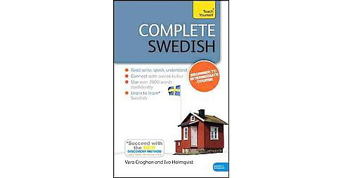 Teach Yourself Complete Swedish : Beginner to Intermediate Course - PAP/PSC BL by Anneli Beronius Haake  - image 1 of 1