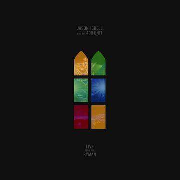 Jason Isbell & The 400 Unit - Live From The Ryman (CD)