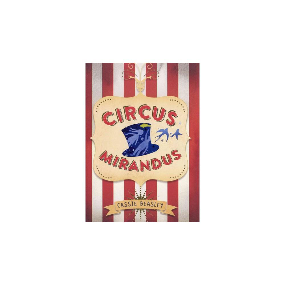 Circus Mirandus (Hardcover) (Cassie Beasley)