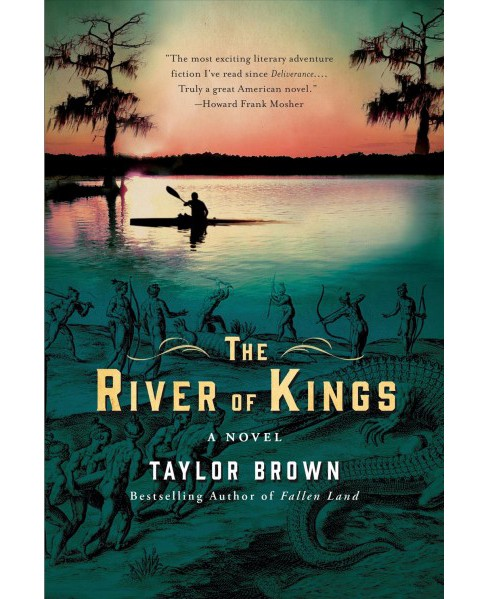 River of Kings -  Reprint by Taylor Brown (Paperback) - image 1 of 1