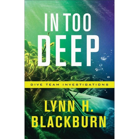 Image result for in too deep lynn h. blackburn