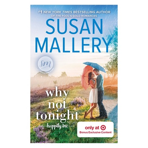 Why Not Tonight Target Exclusive by Susan Mallery (Paperback) - image 1 of 1