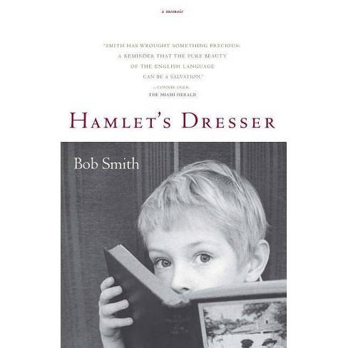 Hamlet's Dresser - by  Bob Smith (Paperback) - image 1 of 1
